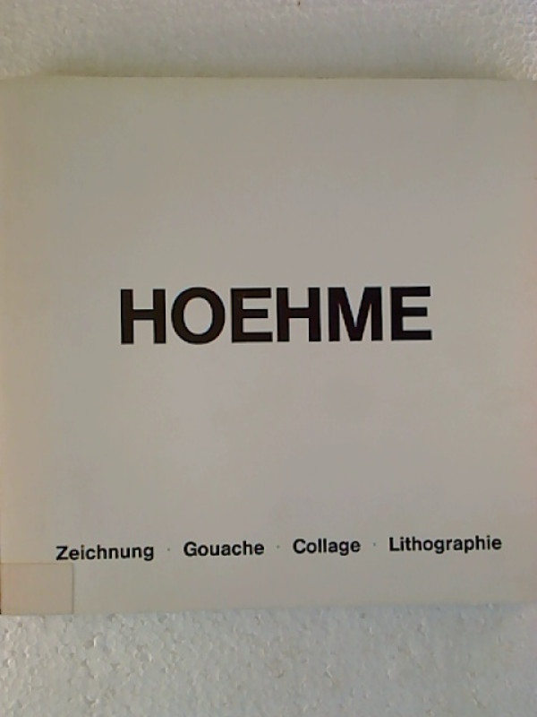Gerhard+Hoehme%3AZeichnung-Gouache-Collage-Lithographie.